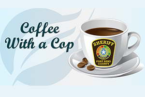 OakBend Medical Center Holds Coffee With a Cop for Fort Bend Sheriff's Department